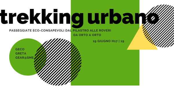 Trekking Urbano. Passeggiate eco-consapevoli dal Pilastro alle Roveri.